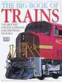 DK Big Book of Trains