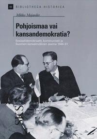 Pohjoismaa vai kansandemokratia?