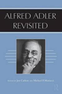 Alfred Adler Revisited