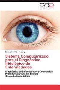 Sistema Computarizado Para El Diagnostico Iridologico de Enfermedades