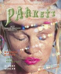 Parkett No. 79 Jon Kessler, Marilyn Minter and Albert Oehlen