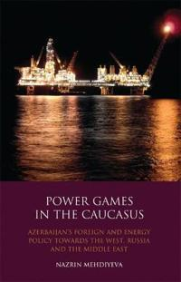 Power Games in the Caucasus