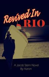 Revived in Rio