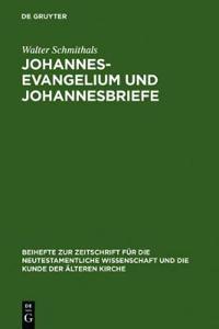 Johannesevangelium Und Johannesbriefe