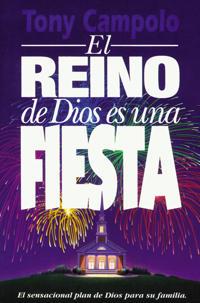 El Reino De Dios Es Una Fiesta