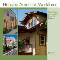 Housing America's Workforce