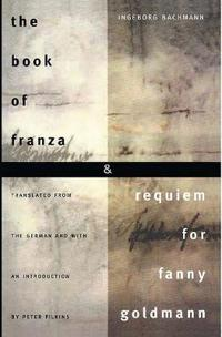 The Book of Franza & Requiem for Fanny Goldmann