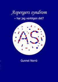 Aspergers syndrom : har jag verkligen det?