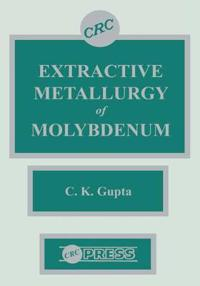 Extractive Metallurgy of Molybdenum