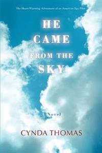 He Came from the Sky:the Heart-warming a