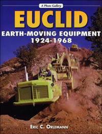 Euclid Earth-Moving Equipment, 1924-1968