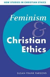Feminism and Christian Ethics