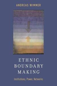 Ethnic Boundary Making