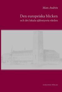 Den europeiska blicken och det lokala självstyrets värden