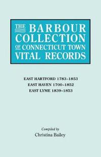 The Barbour Collection of Connecticut Town Vital Records. Volume 10
