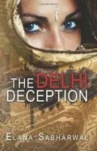 The Delhi Deception