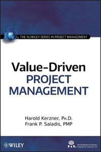 Value-Driven Project Managemen
