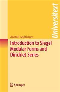 Introduction to Siegel Modular Forms and Dirichlet Series