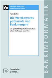 Die Wettbewerbspotenziale Von Bankmergern