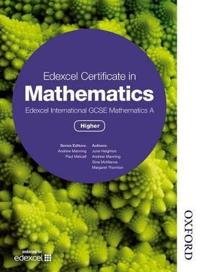Edexcel Certificate in Mathematics Edexcel International Gcse Mathematics A, Higher