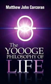 The Yoooge Philosophy of Life