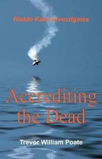 Accrediting the Dead