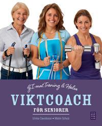 Viktcoach för seniorer : GI-mat, träning och hälsa