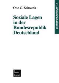 Soziale Lagen in Der Bundesrepublik Deutschland