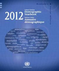 Demographic Yearbook 2012 / Annuaire demographique 2012