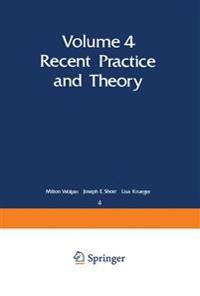 Recent Practice and Theory