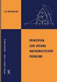 Prinzipien Zur Lösung Mathematischer Probleme