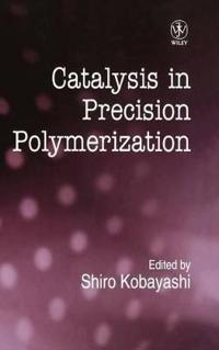 Catalysis in Precision Polymerization