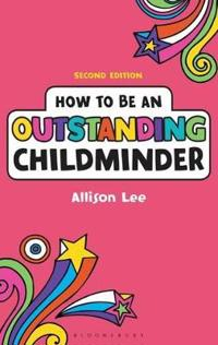 How to Be an Outstanding Childminder