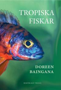 Tropiska fiskar