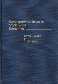 Developmental Issues in Small Island Economies