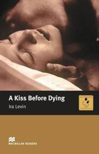 A Kiss Before Dying  (Intermediate Level)