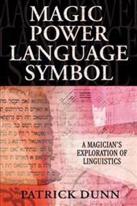 Magic, Power, Language, Symbol