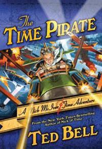 The Time Pirate: A Nick McIver Time Adventure