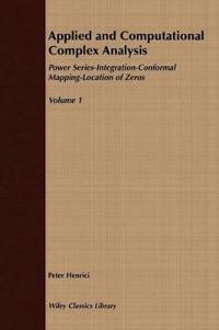 Applied and Computational Complex Analysis, Volume 1, Power Series Integrat