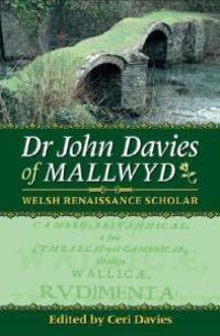 Dr John Davies Of Mallwyd