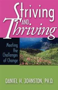 Striving and Thriving: Meeting the Challenges of Change