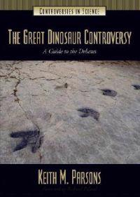 The Great Dinosaur Controversy
