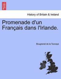 Promenade D'Un Francais Dans L'Irlande.