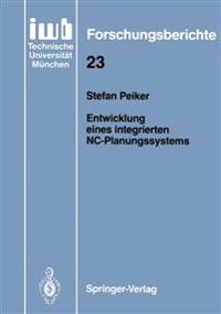 Entwicklung eines Integrierten NC-Planungssystems