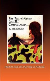 The Truth About Lies II Camouflaged