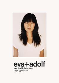 Eva + Adolf