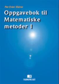 Oppgavebok til Matematiske metoder 1 - Per-Even Kleive | Ridgeroadrun.org