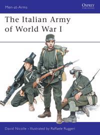 The Italian Army of World War I 1915-18