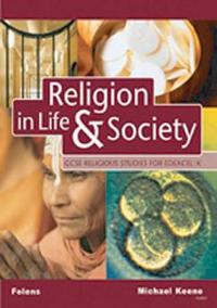 GCSE Religious Studies: Religion in LifeSociety Student Book for Edexcel/A