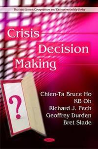 Crisis Decision Making